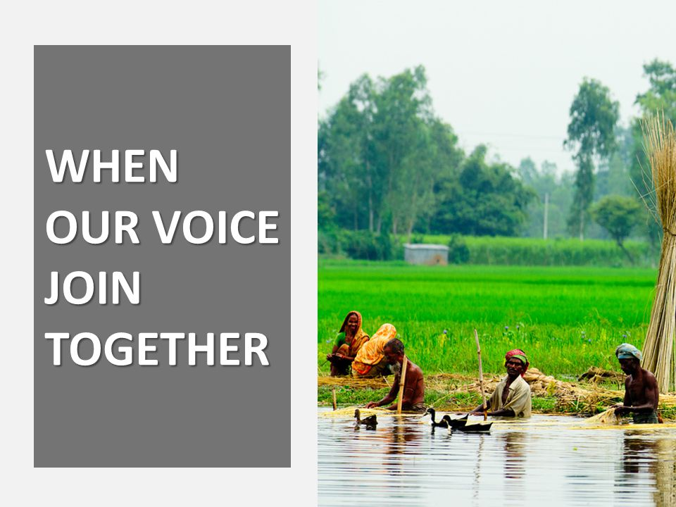WHEN OUR VOICE JOIN TOGETHER