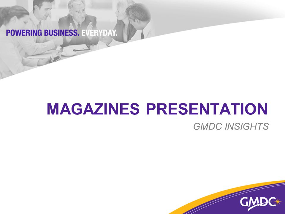 MAGAZINES PRESENTATION GMDC INSIGHTS