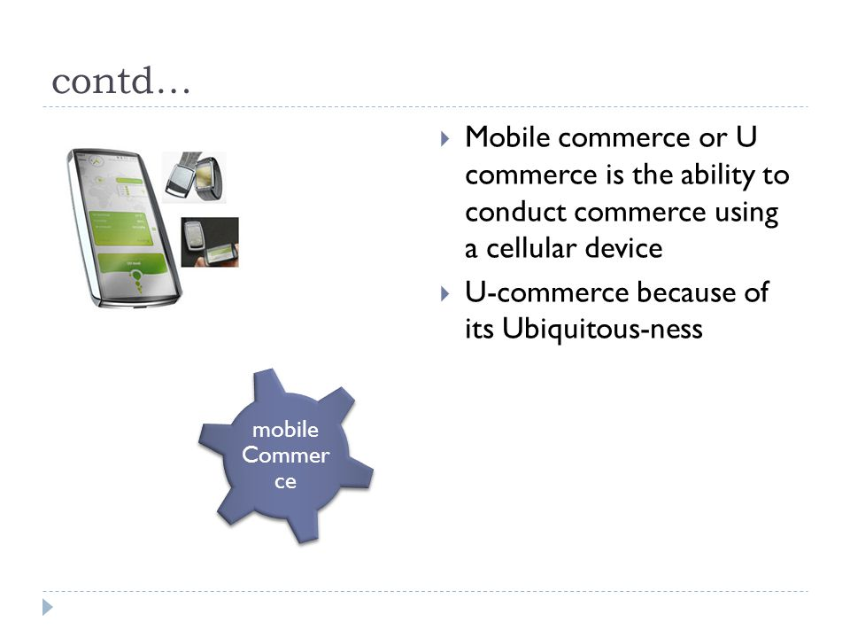 contd… unobtrusive Sensing live Mining mobile Commer ce