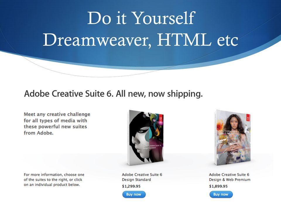 Do it Yourself Dreamweaver, HTML etc 12