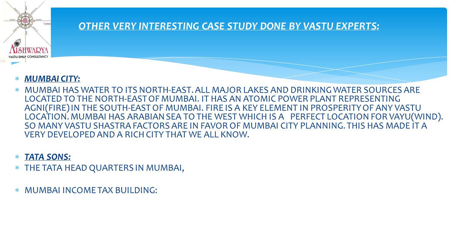  MUMBAI CITY:  MUMBAI HAS WATER TO ITS NORTH-EAST.