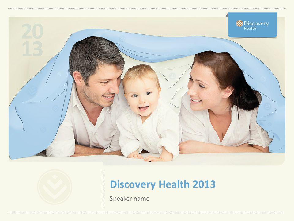 Discovery Health 2013 Speaker name