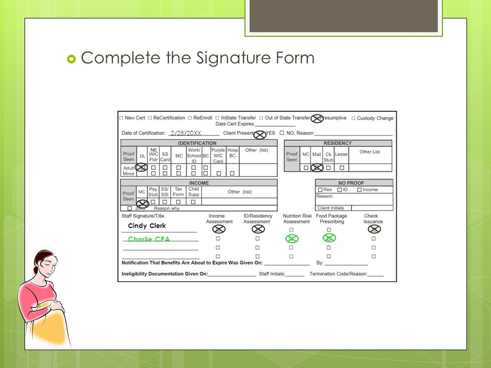  Complete the Signature Form Cindy Clerk 2/28/20XX Charlie CPA