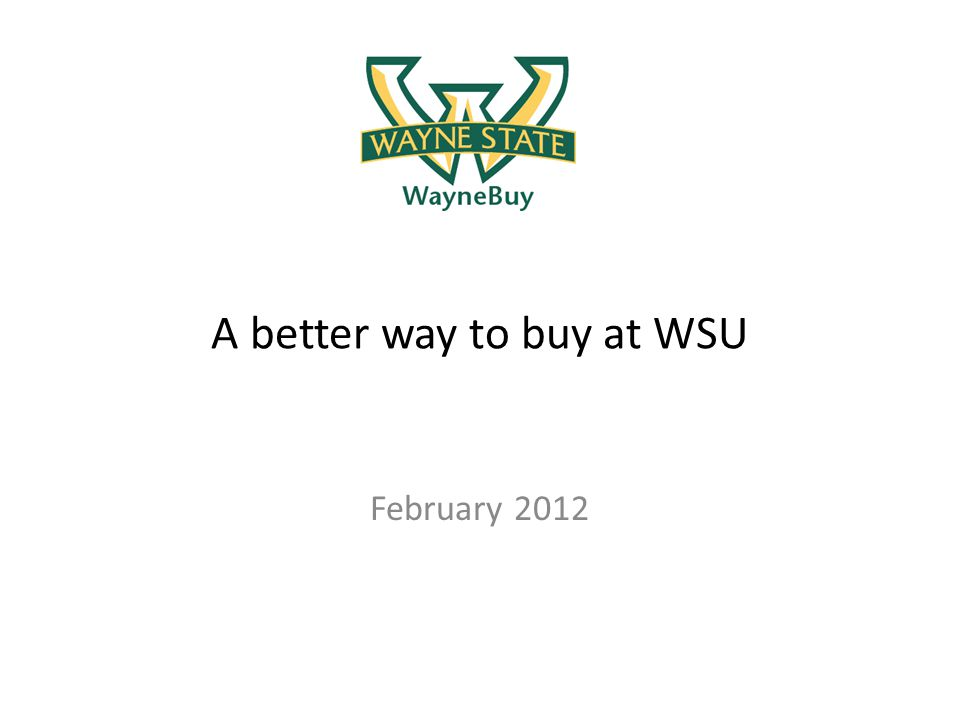 A better way to buy at WSU February 2012