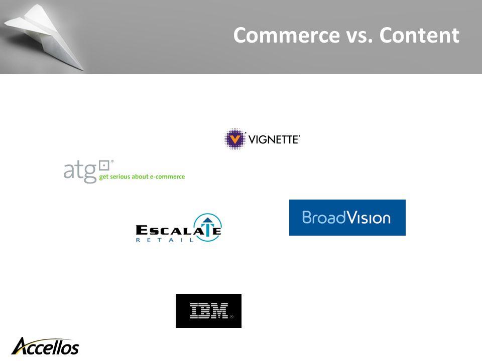 Commerce vs. Content