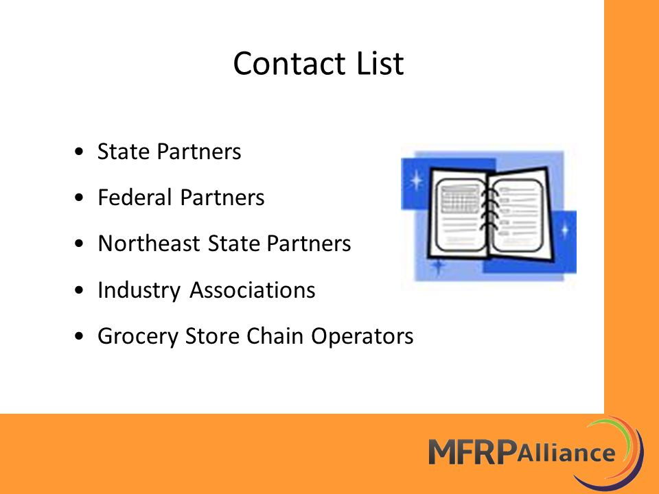 Contact List State Partners Federal Partners Northeast State Partners Industry Associations Grocery Store Chain Operators