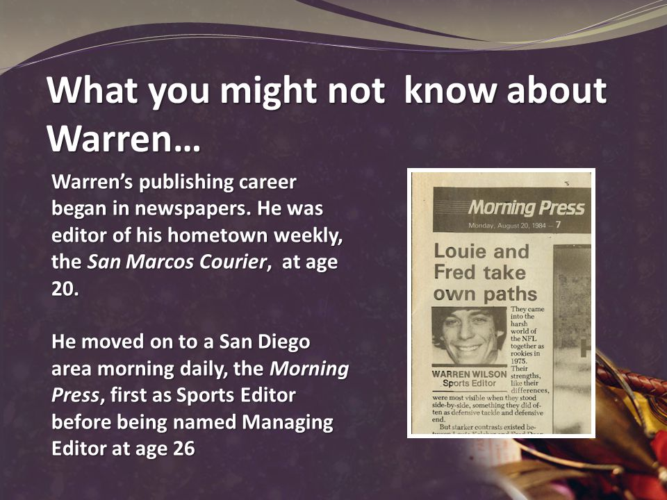 Warren's publishing career began in newspapers.