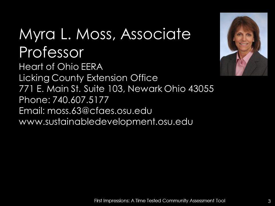 Myra L. Moss, Associate Professor Heart of Ohio EERA Licking County Extension Office 771 E.