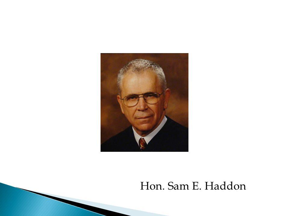 Hon. Sam E. Haddon