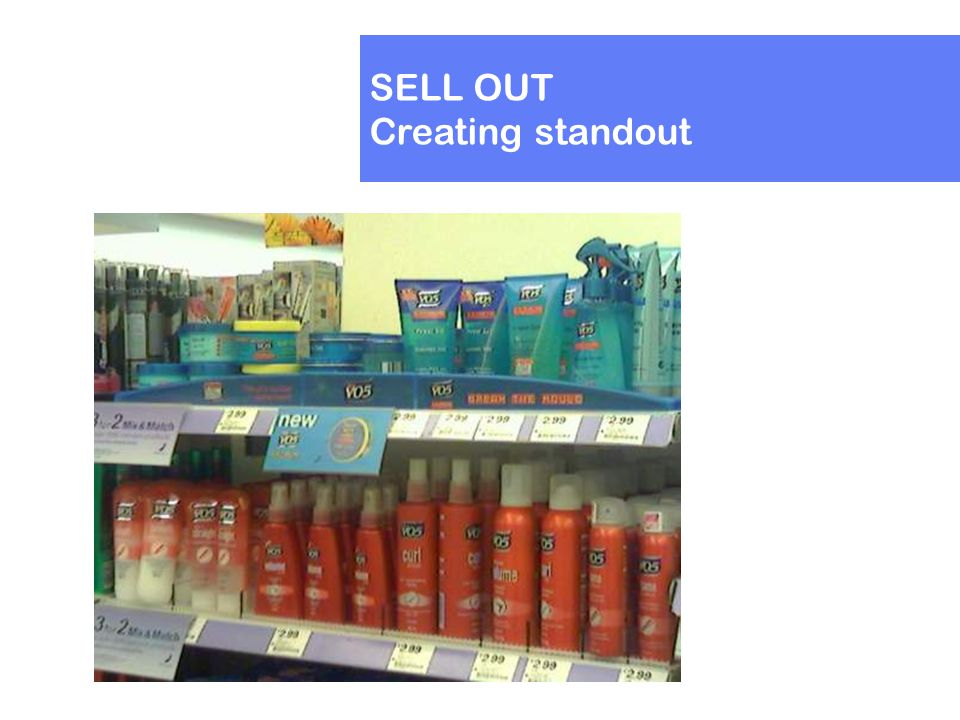 SELL OUT Creating standout
