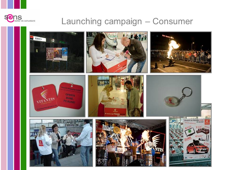Launching campaign – Consumer