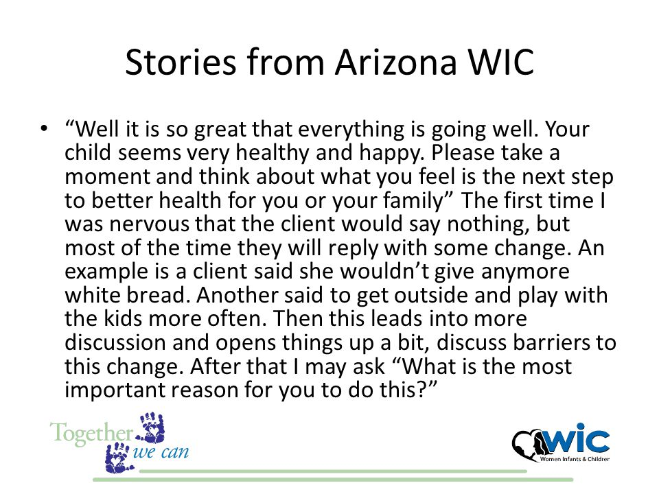 Stories from Arizona WIC Well it is so great that everything is going well.
