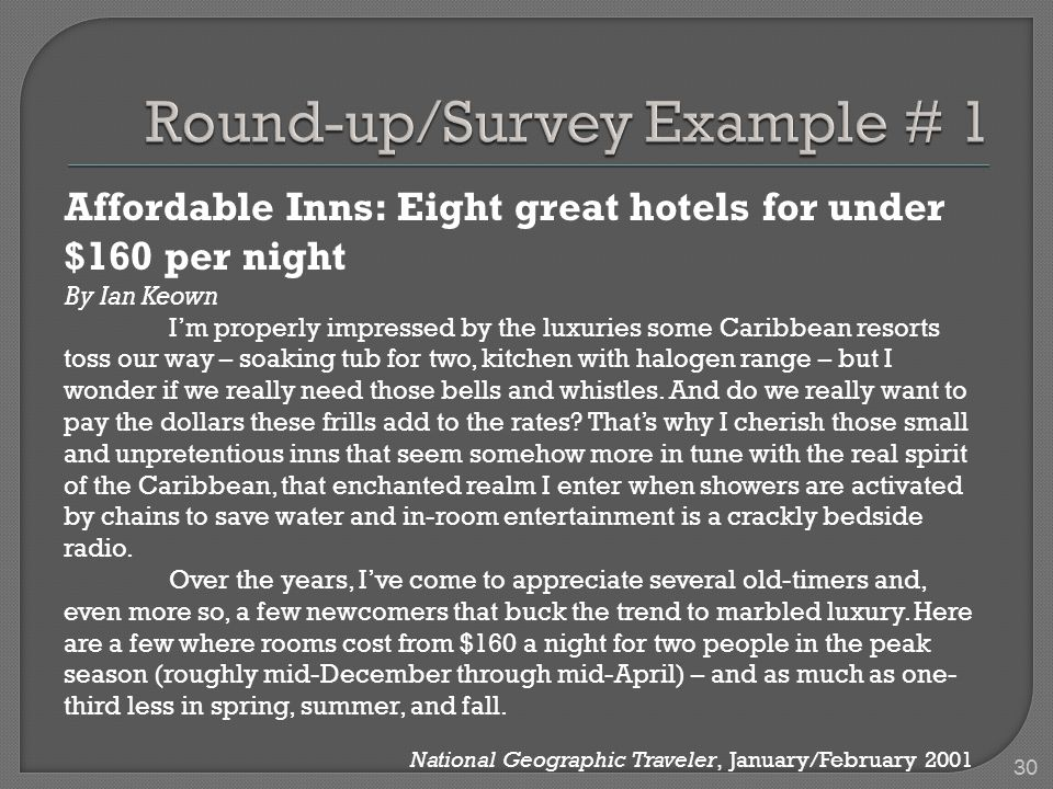 Affordable Inns: Eight great hotels for under $160 per night By Ian Keown I'm properly impressed by the luxuries some Caribbean resorts toss our way – soaking tub for two, kitchen with halogen range – but I wonder if we really need those bells and whistles.
