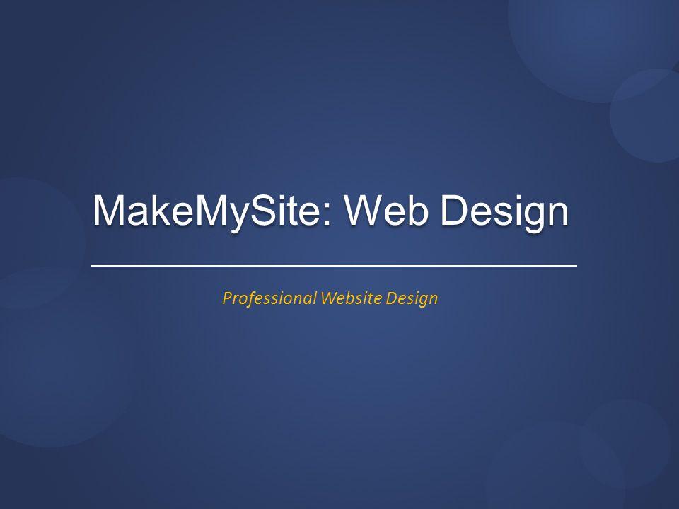 MakeMySite: Web Design Professional Website Design