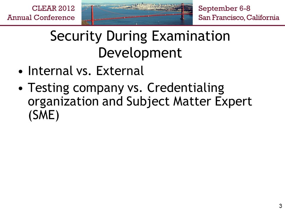 3 Security During Examination Development Internal vs.