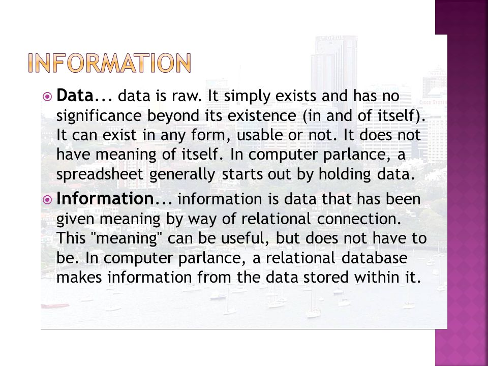  Data... data is raw.