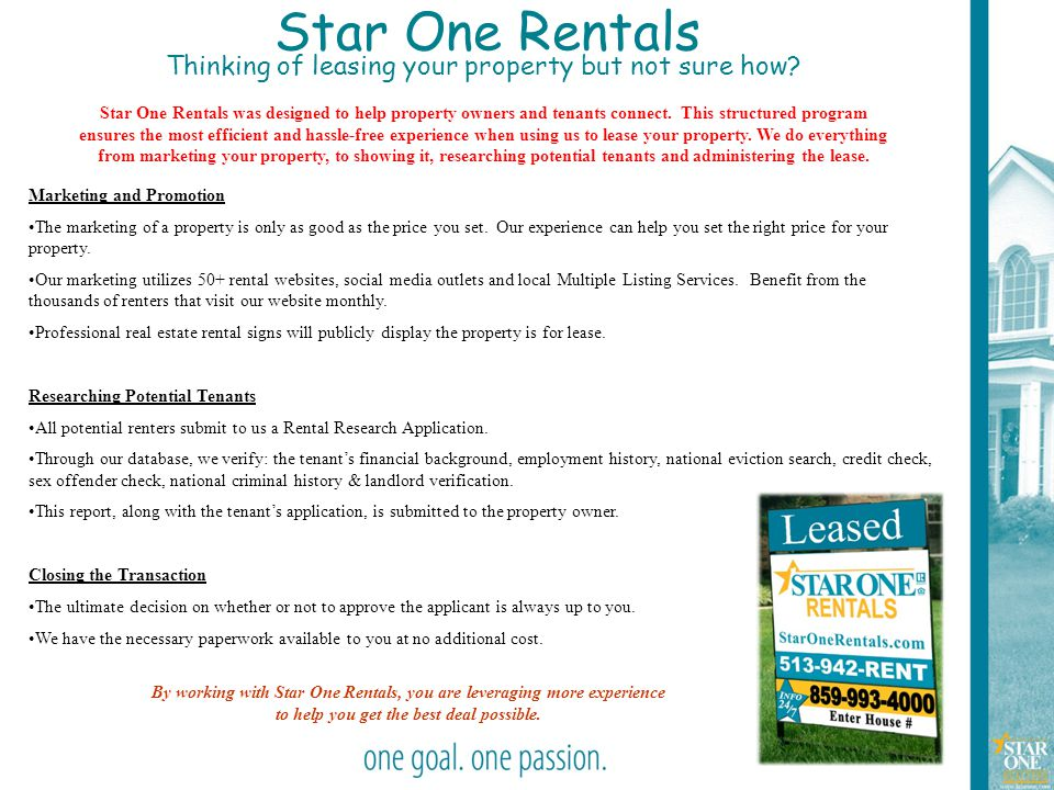 18 Star One Rentals Thinking of leasing your property but not sure how? Star One Rentals was designed to help property owners and tenants connect. Thi