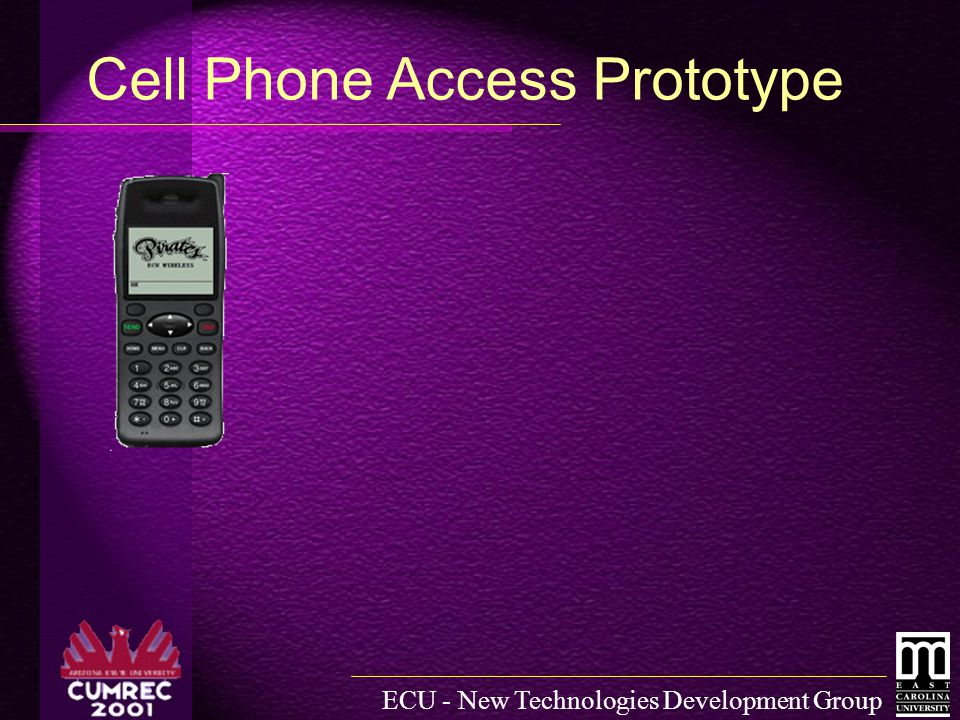 ECU - New Technologies Development Group Cell Phone Access Prototype