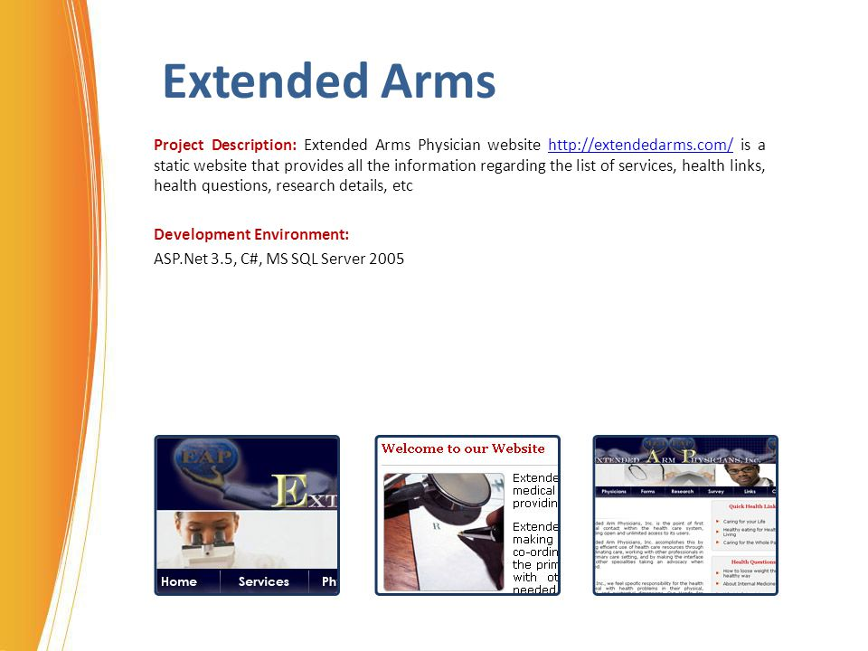 Extended Arms Project Description: Extended Arms Physician website http://extendedarms.com/ is a static website that provides all the information rega