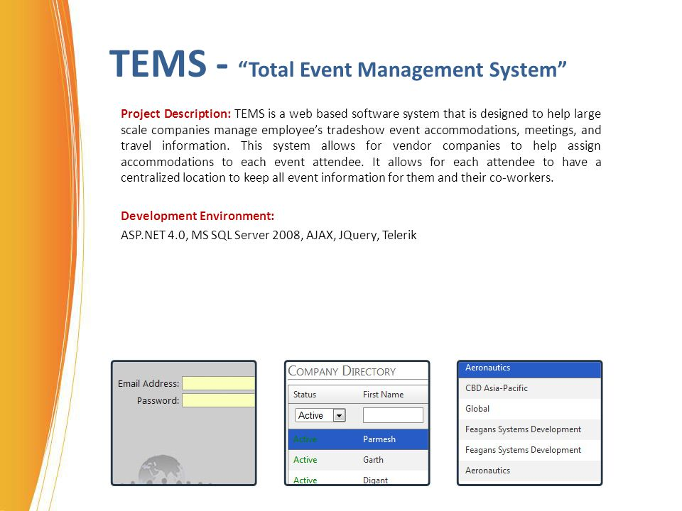 Design Win Project Description: As there will be no CRM tool in Trident Micro Systems anymore, this web application is hosted on the Trident intranet which will be simple and easy to use.