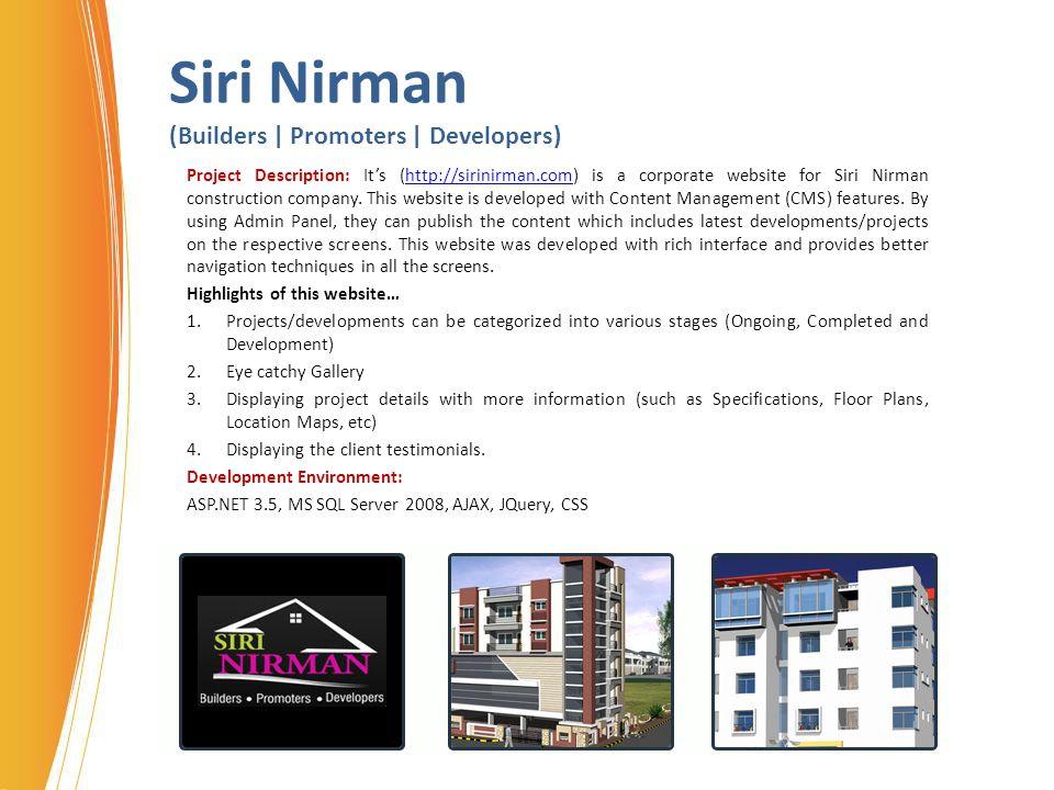 Siri Nirman (Builders | Promoters | Developers) Project Description: It's (http://sirinirman.com) is a corporate website for Siri Nirman construction