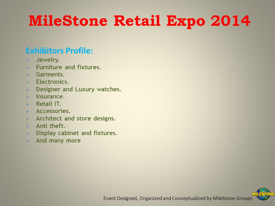 Exhibitors Profile:  Jewelry.  Furniture and fixtures.