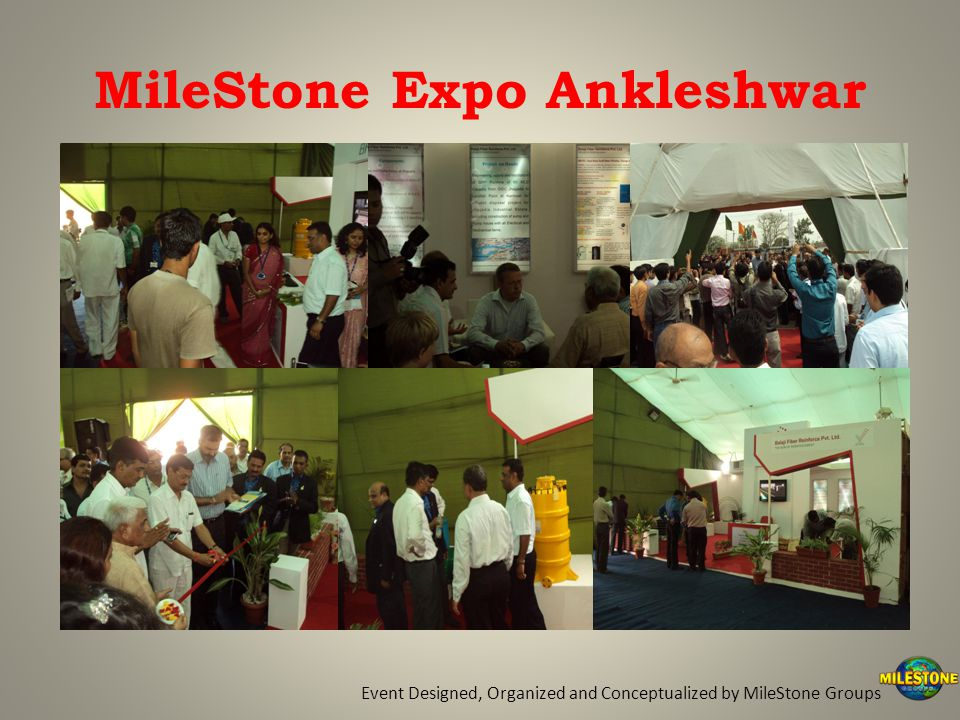 MileStone Expo Ankleshwar Event Designed, Organized and Conceptualized by MileStone Groups