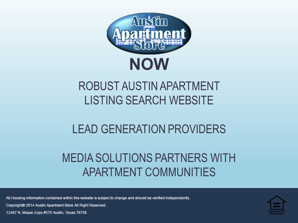 ROBUST AUSTIN APARTMENT LISTING SEARCH WEBSITE AND APARTMENT LOCATING COMPANY THEN