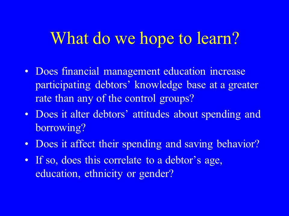What do we hope to learn.