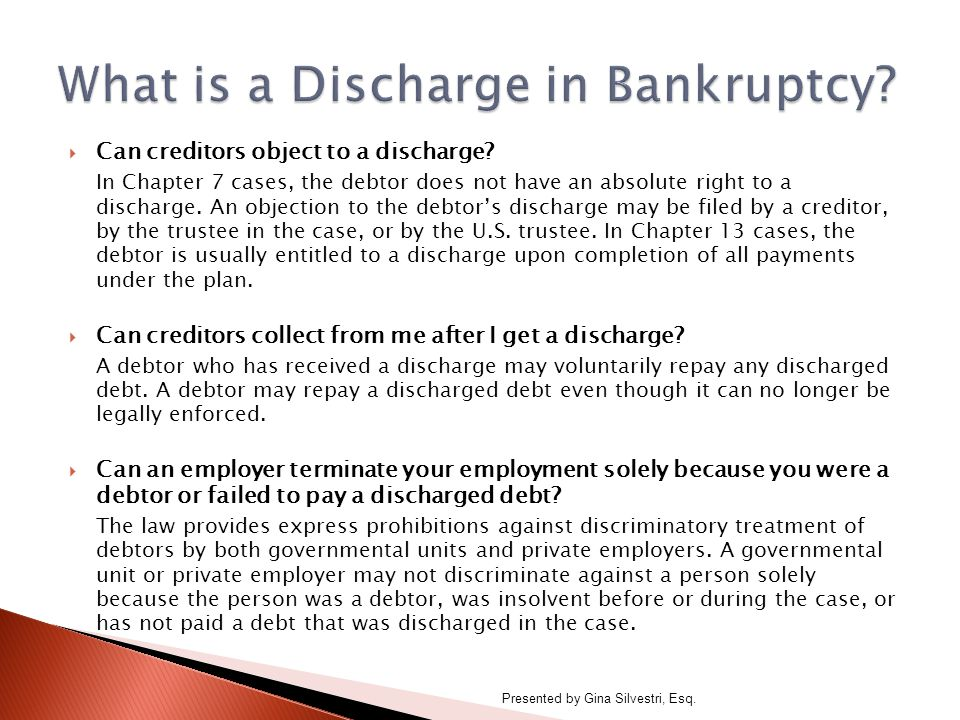  Can creditors object to a discharge.