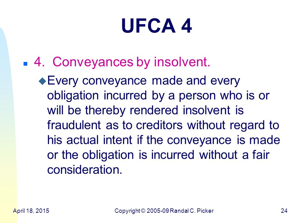 UFCA 4 n 4. Conveyances by insolvent.