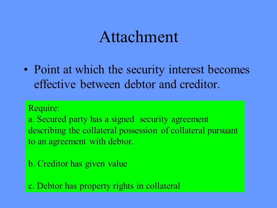 Rights Upon Default Secured party may retain the collateral in satisfaction of the obligation.