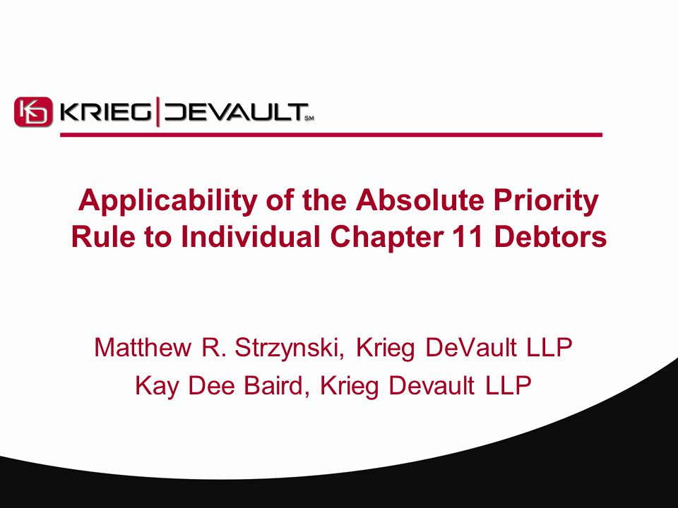 Applicability of the Absolute Priority Rule to Individual Chapter 11 Debtors Matthew R.
