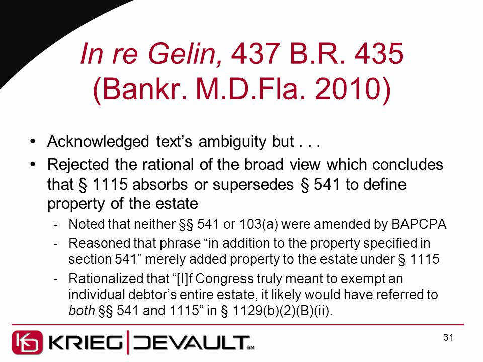 In re Gelin, 437 B.R. 435 (Bankr. M.D.Fla. 2010)  Acknowledged text's ambiguity but...