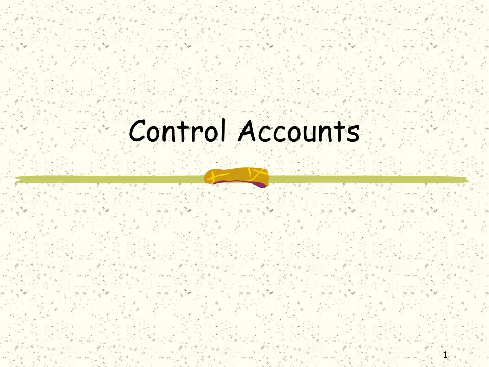 2 Functions of control accounts The control accounts help us to locate errors.