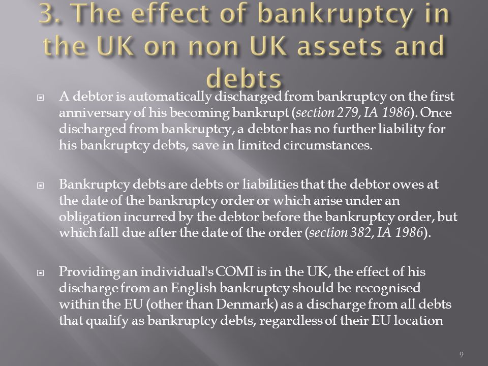  A debtor is automatically discharged from bankruptcy on the first anniversary of his becoming bankrupt ( section 279, IA 1986 ).
