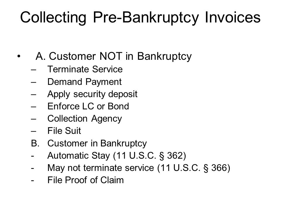 Collecting Pre-Bankruptcy Invoices A.