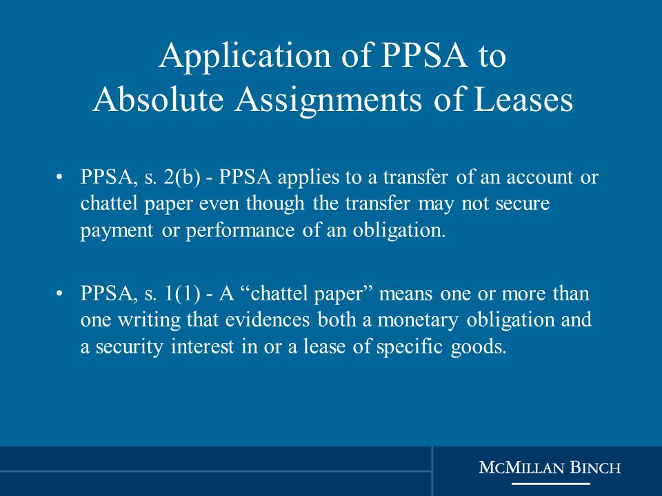 Application of PPSA to Absolute Assignments of Leases PPSA, s.