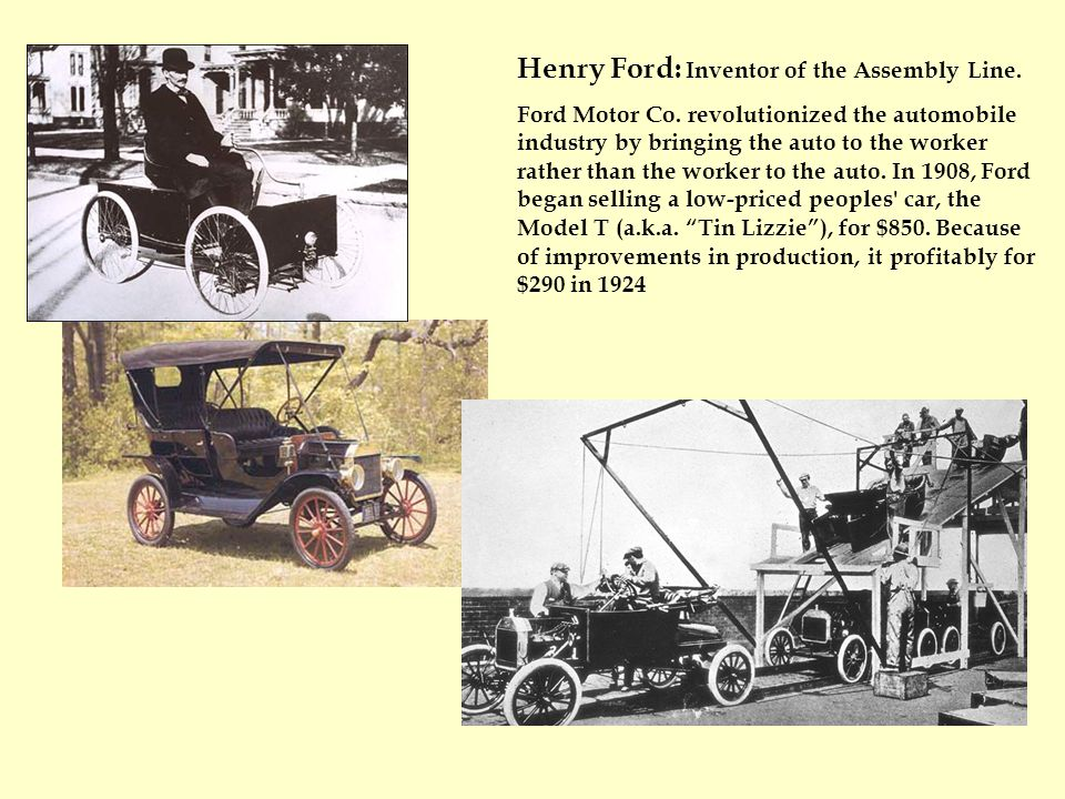 Henry Ford: Inventor of the Assembly Line. Ford Motor Co.