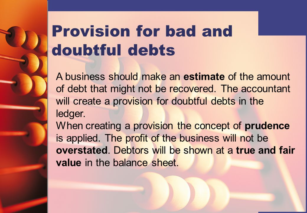 Aged debtors analysis Policy: Age of the debt Amount of provision (%) Up to 30 days Nil 31 to 60 days 5 61 to 90 days 10 Over 90 days 20