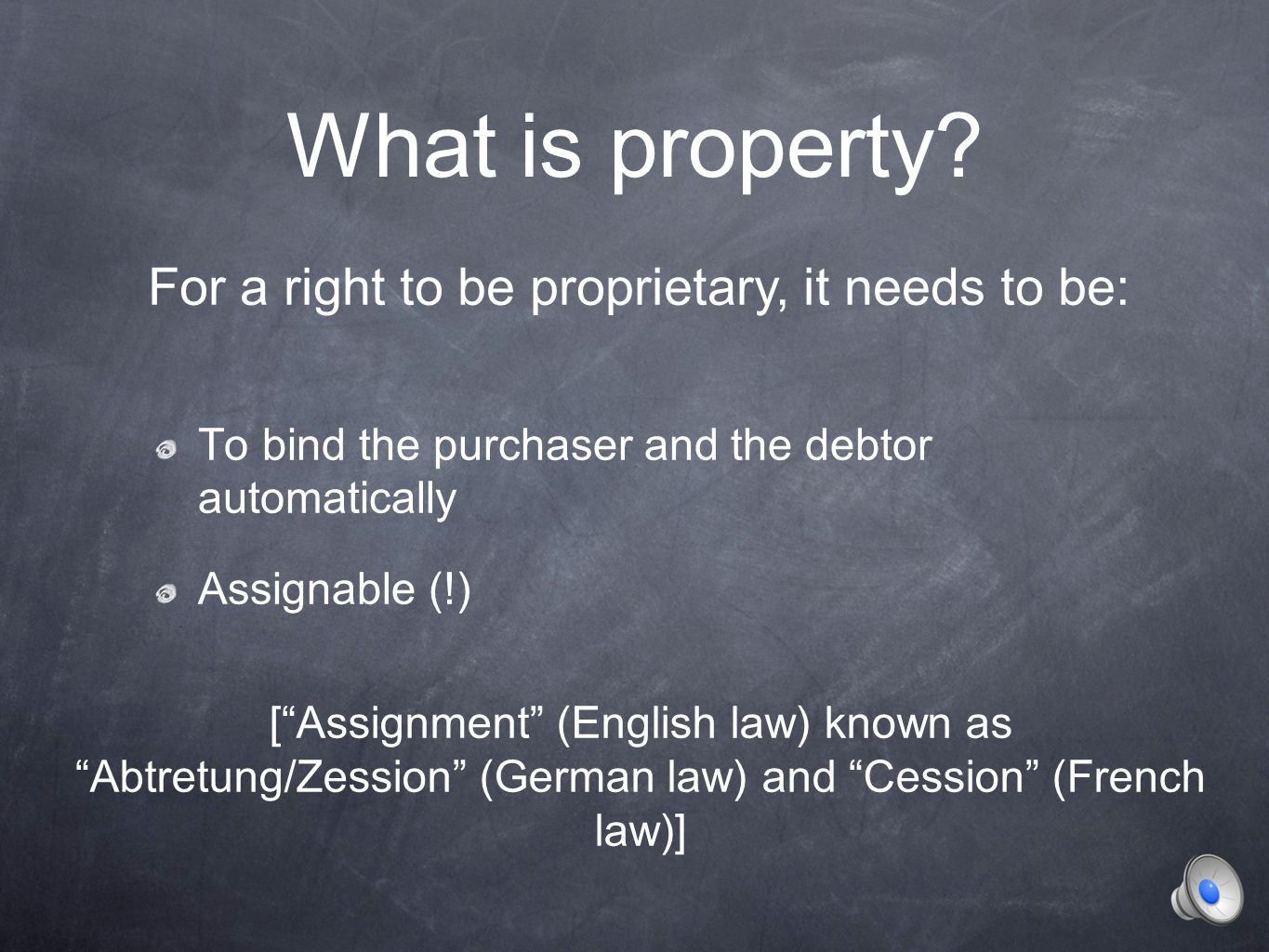 What is the principle of assignment.