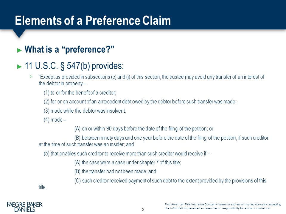 """Elements of a Preference Claim ► What is a """"preference?"""" ► 11 U.S.C. § 547(b) provides: """"Except as provided in subsections (c) and (i) of this section"""
