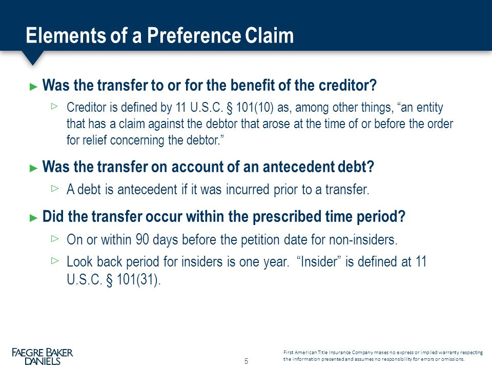 Elements of a Preference Claim ► Was the transfer to or for the benefit of the creditor.