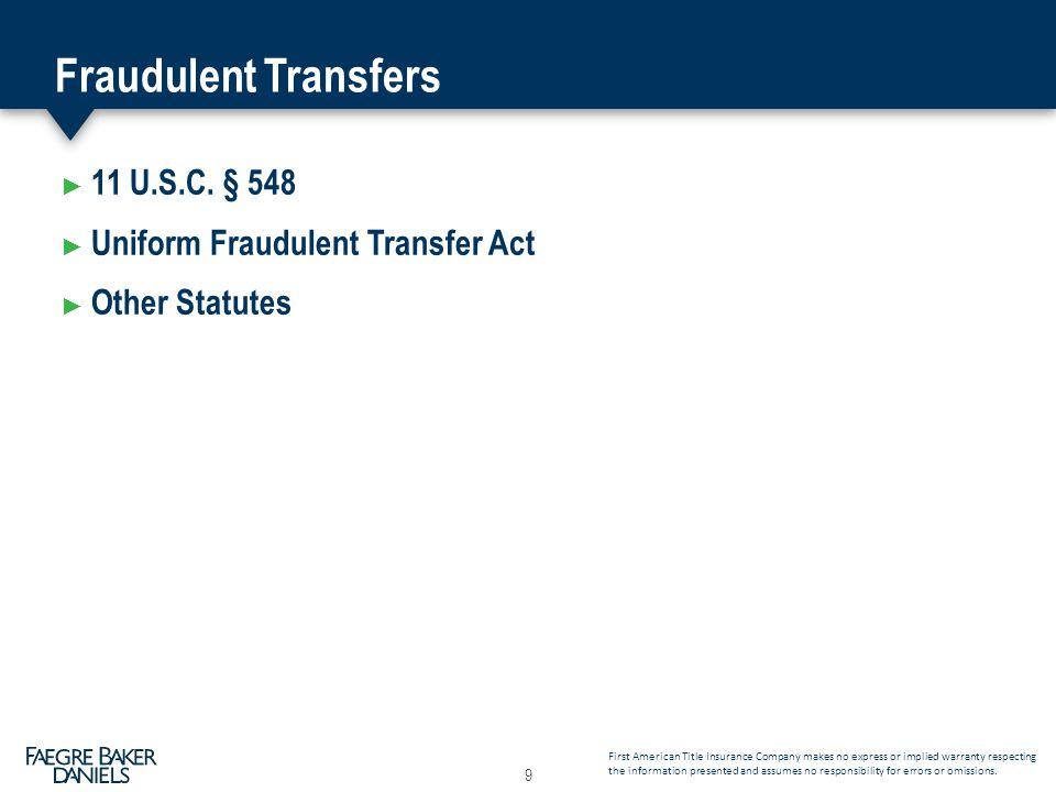 Fraudulent Transfers ► 11 U.S.C.