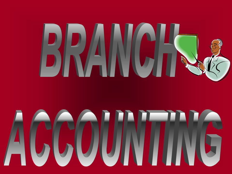 7.For incorporating branch assets Branch assets A/c Dr.