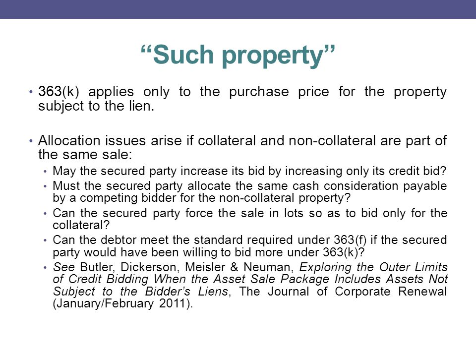 Such property 363(k) applies only to the purchase price for the property subject to the lien.