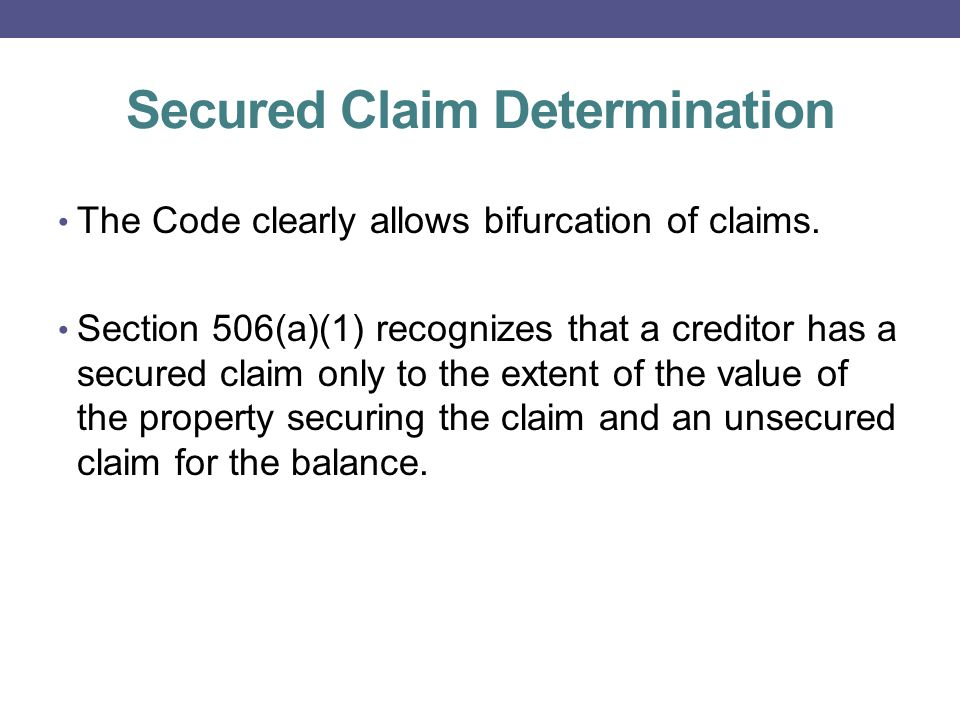 Lien Strip Down Section 506(d): A fair reading of Section 506(d) seems to permit stripping down: To the extent that a lien secures a claim against the debtor that is not an allowed secured claim, such lien is void, unless-- (1) such claim was disallowed only under section 502(b)(5) or 502(e) of this title; or (2) such claim is not an allowed secured claim due only to the failure of any entity to file a proof of such claim under section 501 of this title.