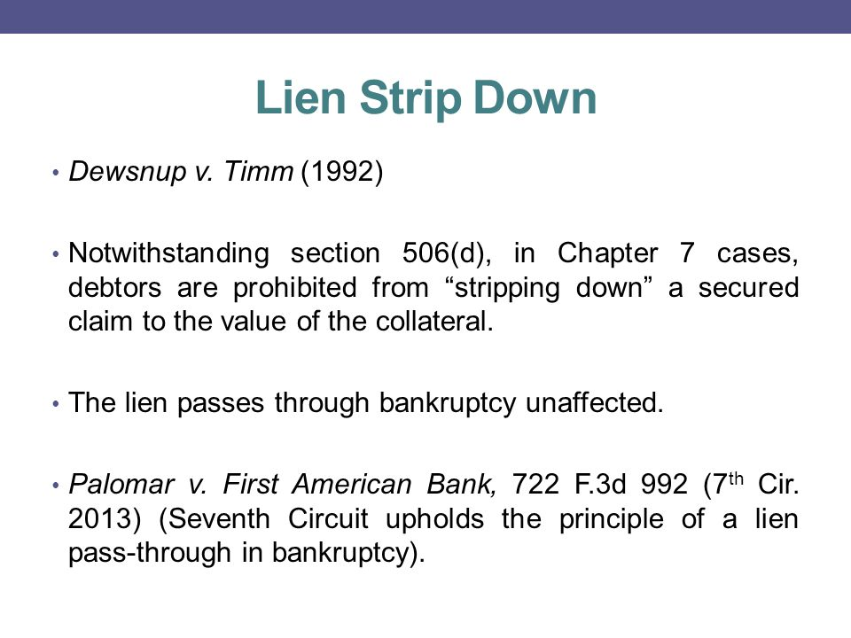 Lien Strip Down Dewsnup v.