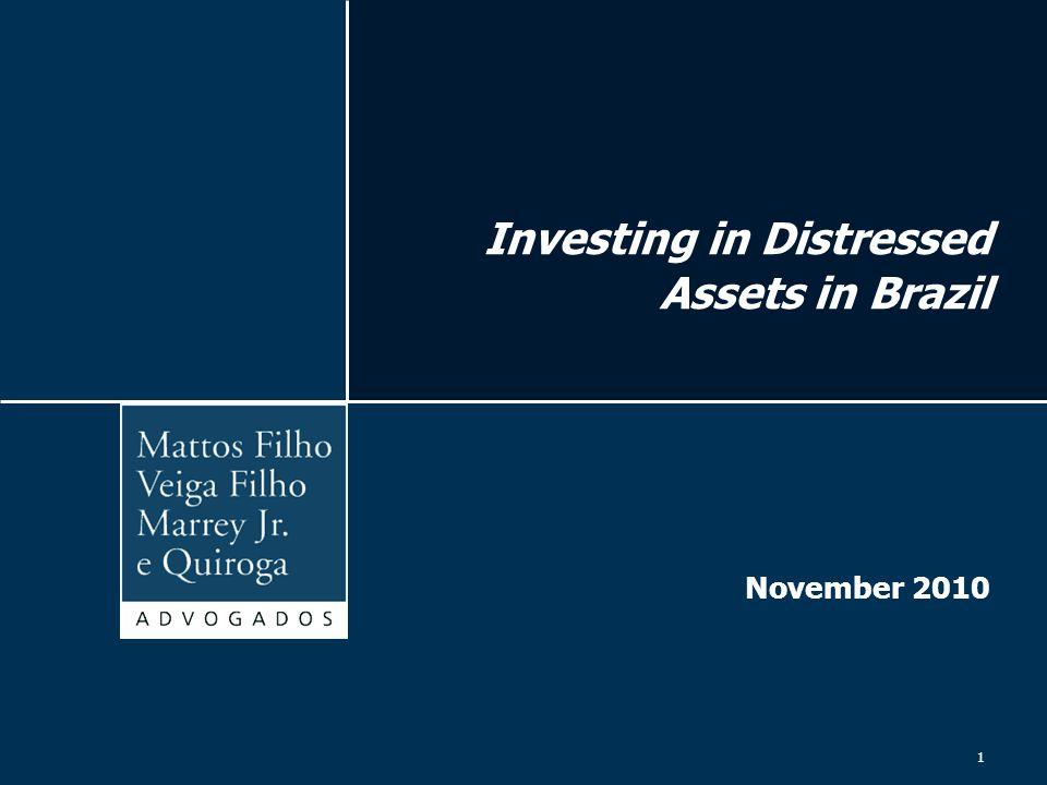 1 Investing in Distressed Assets in Brazil November 2010