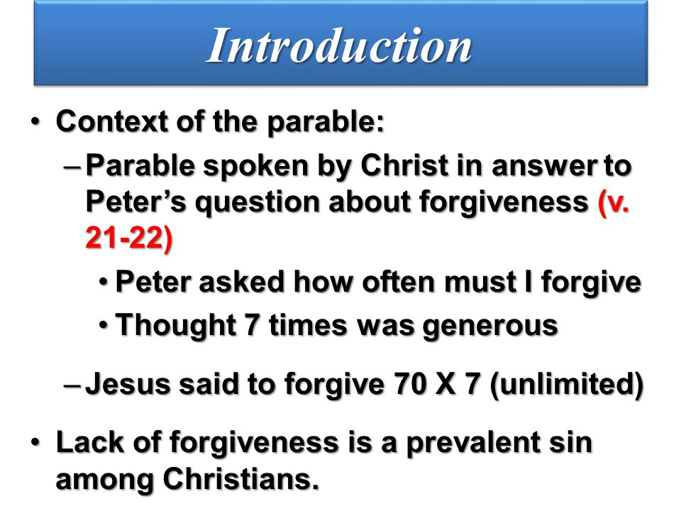 The parable stated King settles accounts with servants (v.
